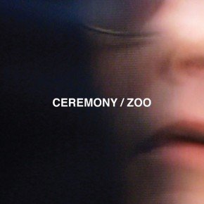 CEREMONY, Zoo