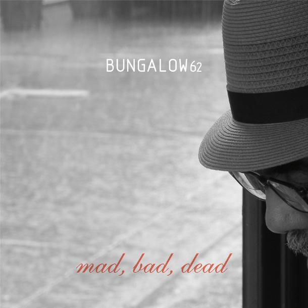 Mad Bad Dead