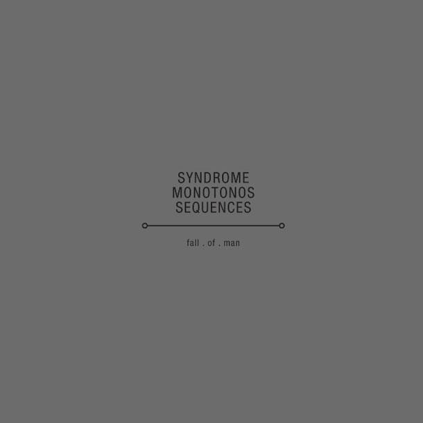 Syndrome Monotonos Sequence