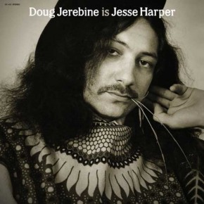 DOUG JEREBINE, Doug Jerebine Is Jesse Harper
