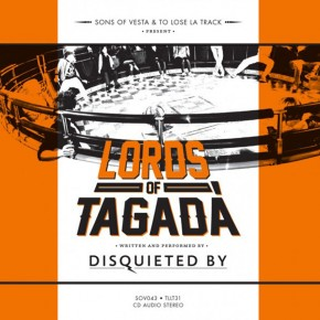 DISQUIETED BY, Lords Of Tagadà