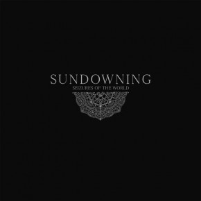 SUNDOWNING, Seizures Of The World