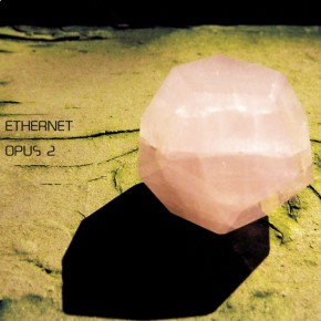ETHERNET, Opus 2