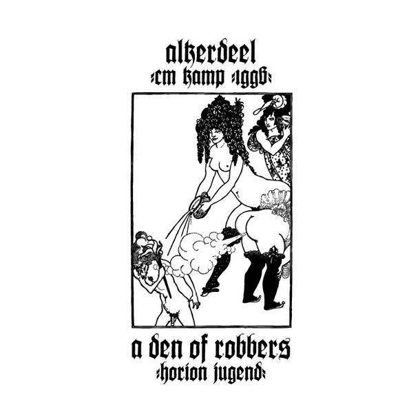 Alkerdeel - A Den Of Robbers