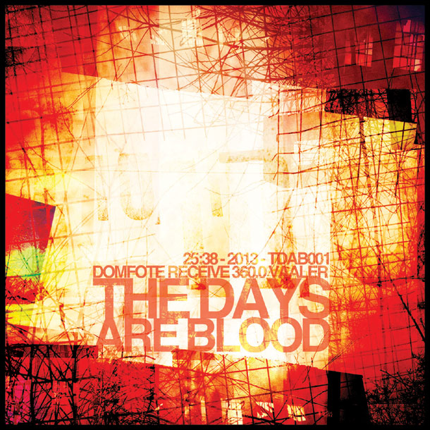 The Days Are Blood