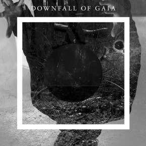 DOWNFALL OF GAIA, Downfall Of Gaia