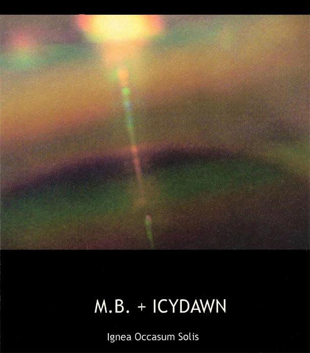 M.B. + ICYDAWN - Ignea Occasum Solis