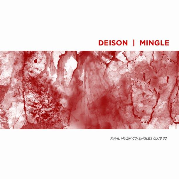 Deison / Mingle