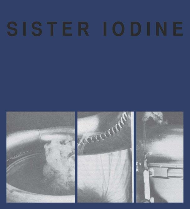 Sister Iodine