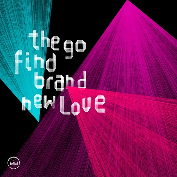 The Go Find – Brand New Love