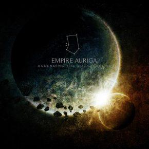 EMPIRE AURIGA, Ascending The Solar Throne
