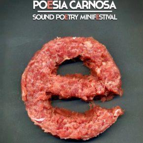 Il 7 novembre a Roma c'è Poesia Carnosa, con Tom White, Silvia Kastel, Daniel Spicer, Ezio Piermattei...