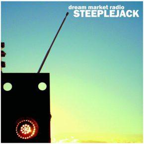 STEEPLEJACK, Dream Market Radio