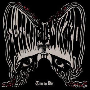ELECTRIC WIZARD, Time To Die