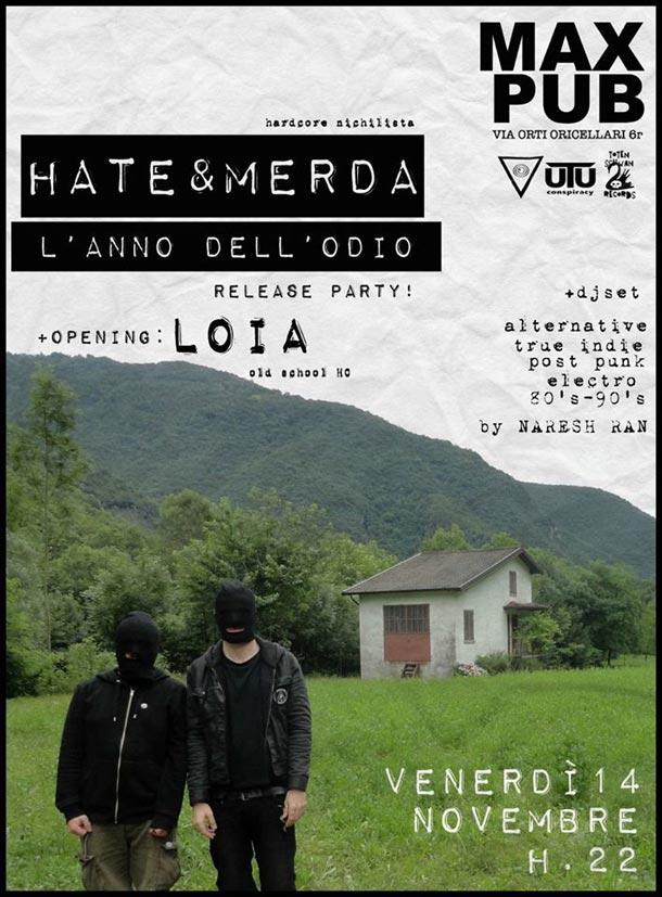 Il 14 c'è il release party de L'Anno Dell'Odio degli Hate & Merda