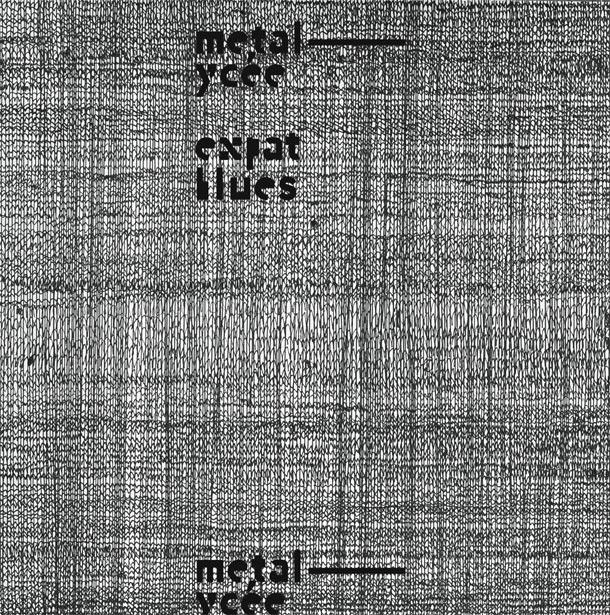 METALYCÉE, Expat Blues