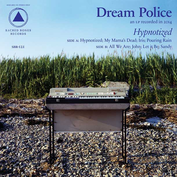 DREAM POLICE, Hypnotized