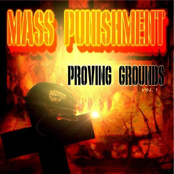 MASS PUNISHMENT, Proving Grounds, Vol. 1