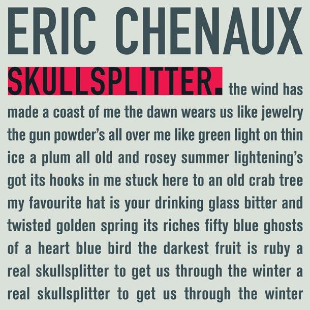 ERIC CHENAUX, Skullsplitter