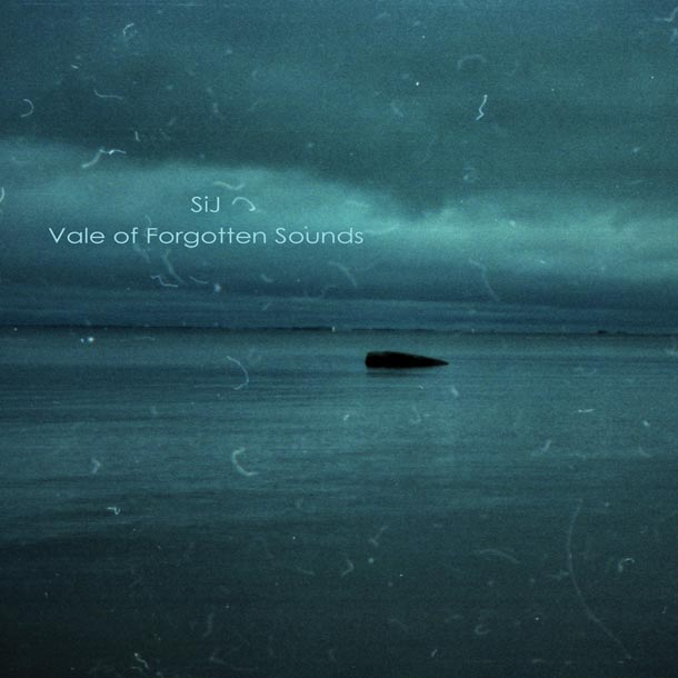 SIJ, Vale Of Forgotten Sounds