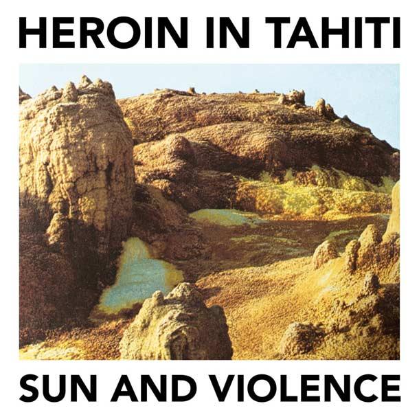 Heroin-In-Tahiti1