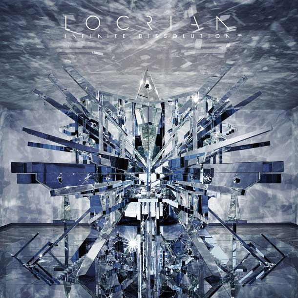 LOCRIAN, Infinite Dissolution