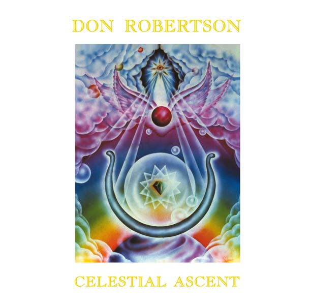 DON ROBERTSON, Celestial Ascent