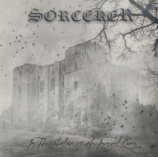 SORCERER, In The Shadow Of The Inverted Cross