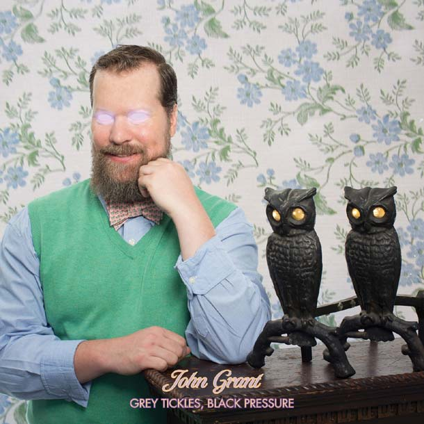 JOHN GRANT, Grey Tickles, Black Pressure