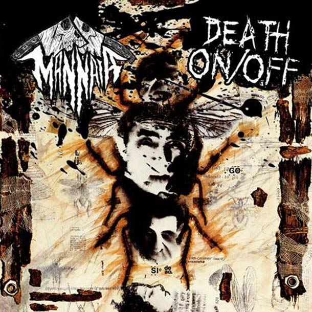 MANNAIA / DEATH ON/OFF, Split