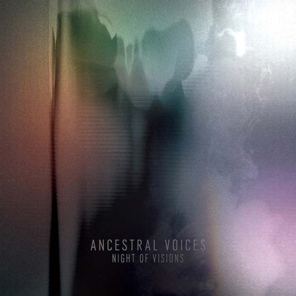 ANCESTRAL VOICES, Night Of Visions