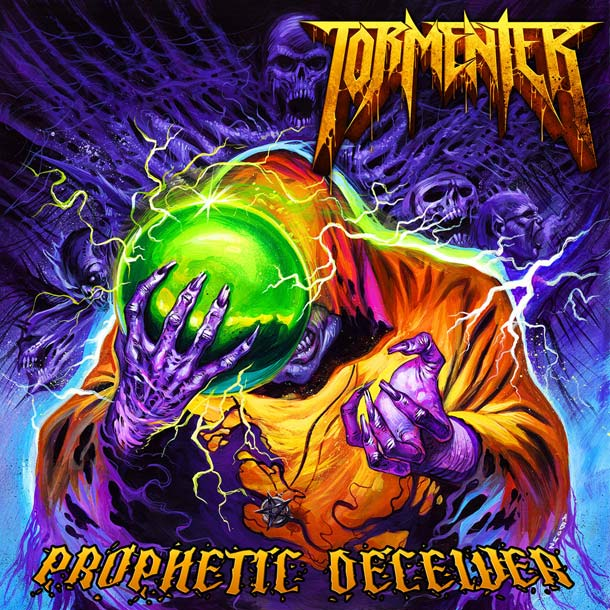 TORMENTER, Prophetic Deceiver