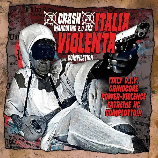 AA.VV., Crash Mandolino 2.0 Aka Italia Violenta