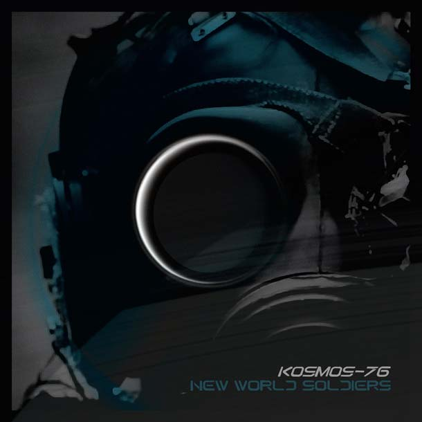 KOSMOS-76, New World Soldiers