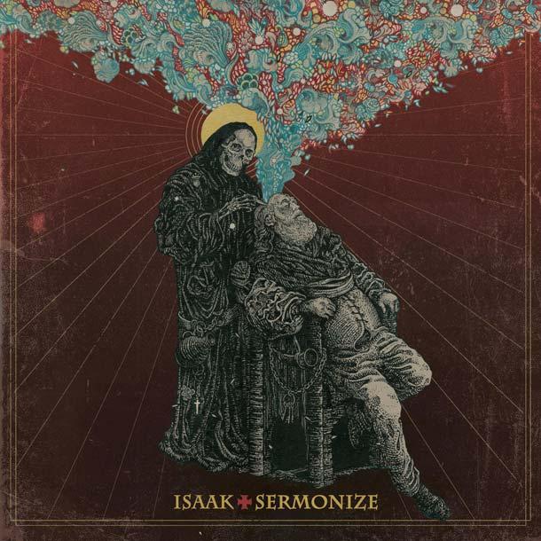ISAAK, Sermonize