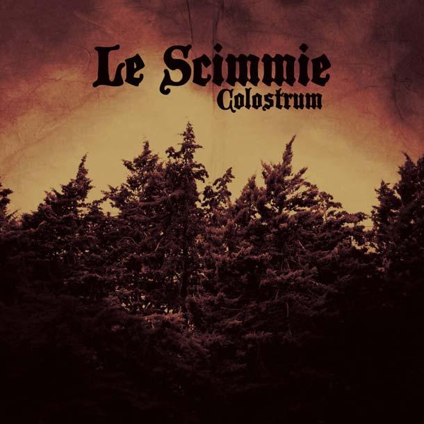 LE SCIMMIE, Colostrum