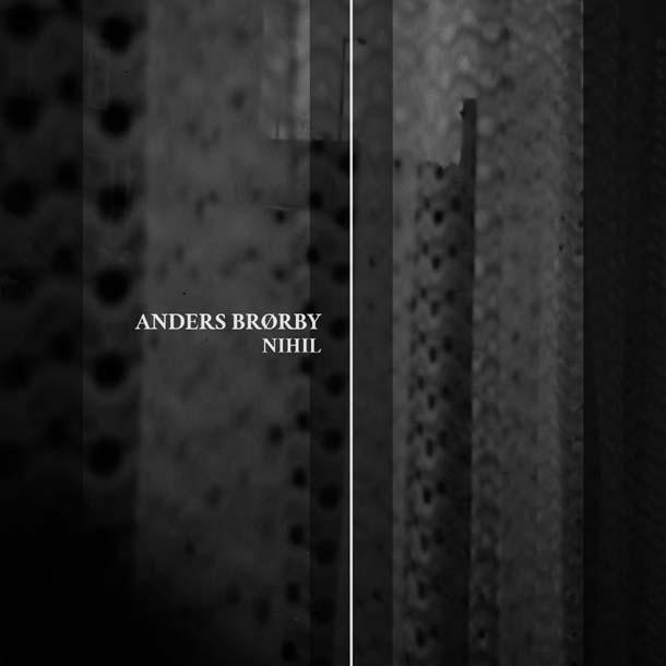 ANDERS BRØRBY, Nihil