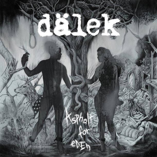 DÄLEK, Asphalt For Eden