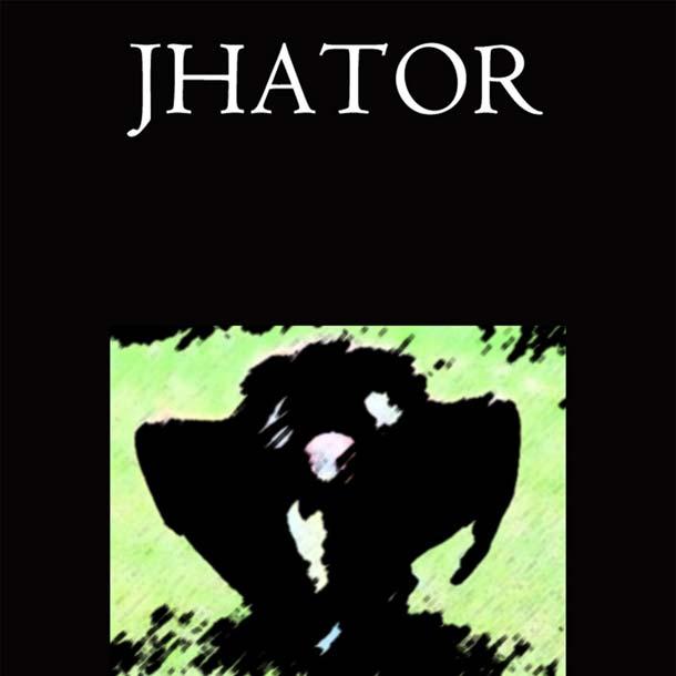 JHATOR, Jhator