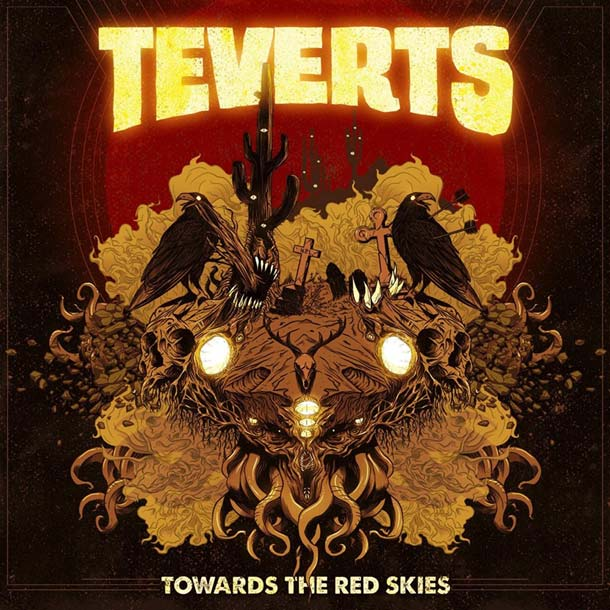 TEVERTS, Towards The Red Skies