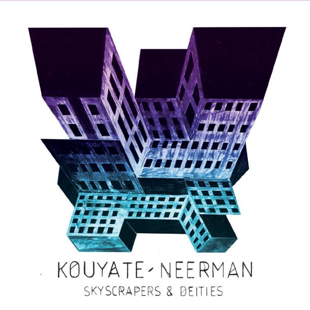 Kouyate Neerman Skyscrape