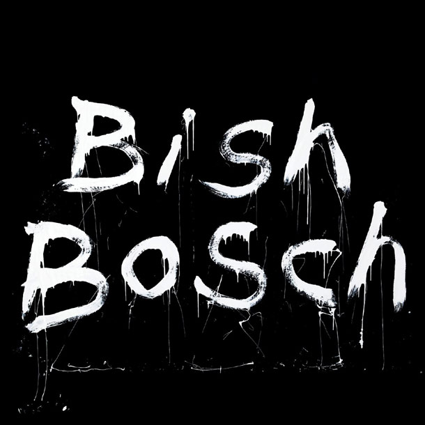 Bish Bosch1