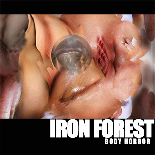 IRON FOREST Body Horror COV