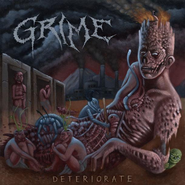 GRIME Deteriorate