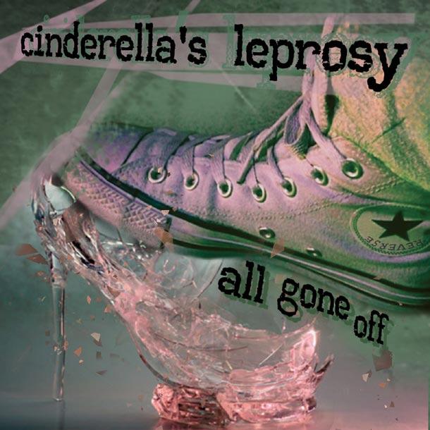 Cinderellas Leprosy
