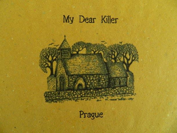 My Dear Killer - Prague