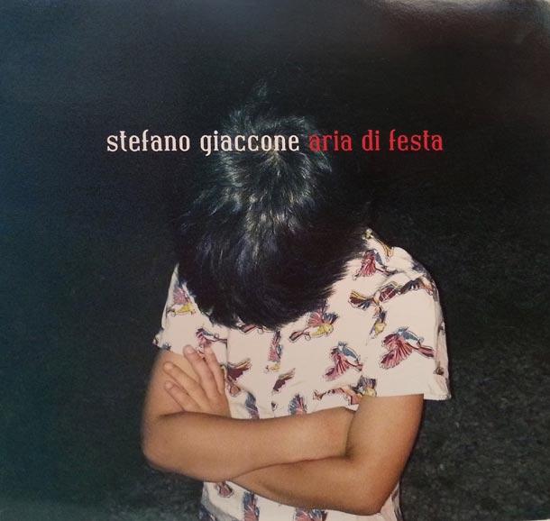 STEFANO GIACCONE, Aria Di Festa