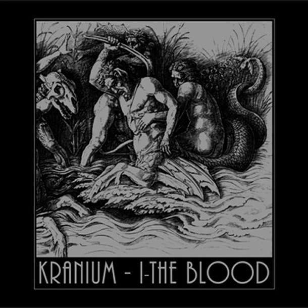 Kranivm - I-The Blood