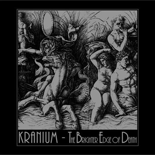 Kranivm - The Brighter Edge Of Death