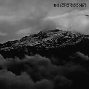 The Long Goodbye1